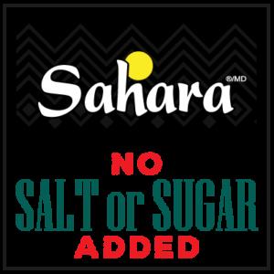 Sahara - No Salt or Sugar added